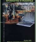 Informatyka w przemyśle wydobywczym - SEP 2005 (nakład wyczerpany)