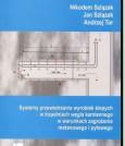 Systemy przewietrzania wyrobisk ślepych w kopalniach węgla kamiennego w warunkach zagrożenia metanowego i pyłowego (nakład wyczerpany)