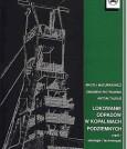 Lokowanie odpadów w kopalniach podziemnych cz.I (ekologia i technologia)