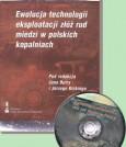 Ewolucja technologii eksploatacji złóż rud miedzi w polskich kopalniach