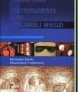 Czterdzieści lat Polskiej Miedzi