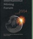 International Mining Forum 2004 - książka wydana i dostępna w A.A. Balkema Publishers