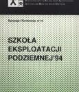 Materiały Szkoły Eksploatacji Podziemnej 1994 - tom II