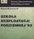 Materiały Szkoły Eksploatacji Podziemnej 1993 - Tom II